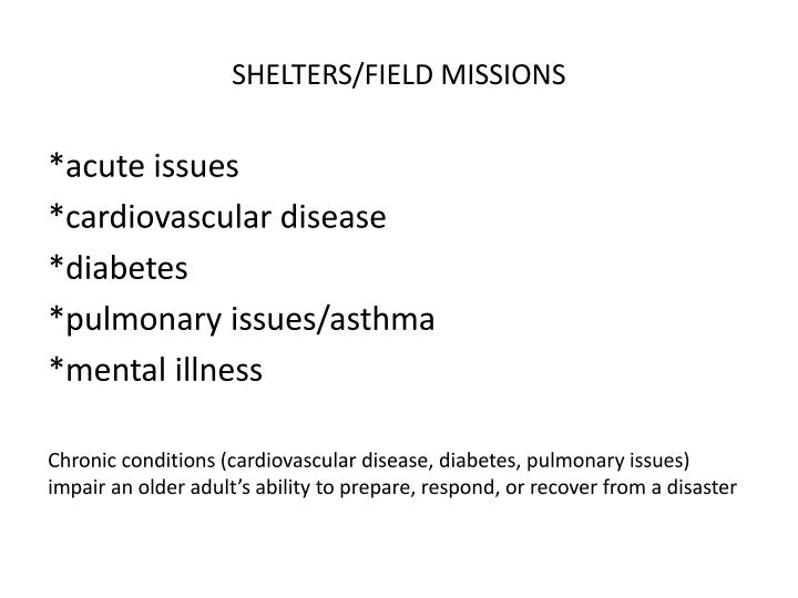SHELTERS/FIELD MISSIONS