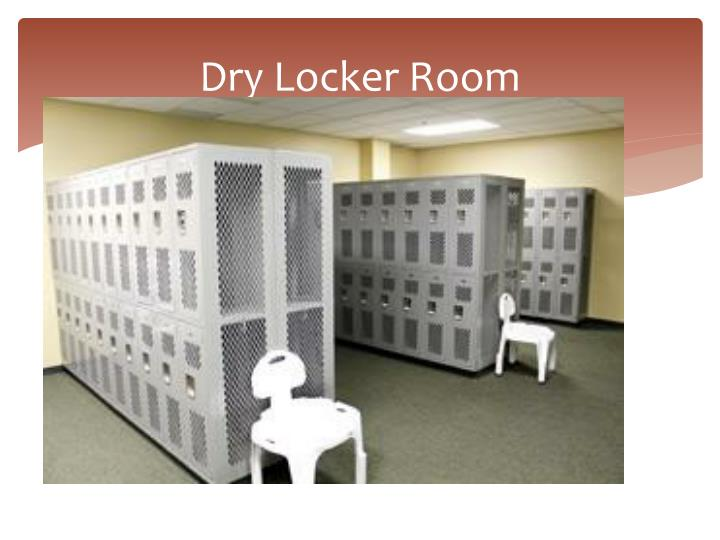 Dry Locker Room