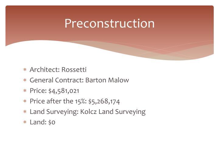 Preconstruction