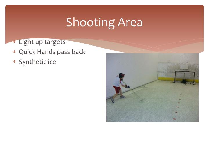 Shooting Area