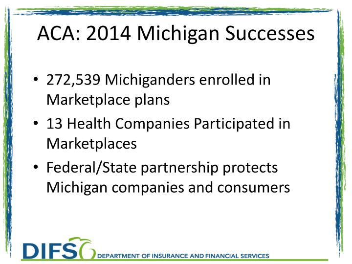 ACA: 2014 Michigan Successes