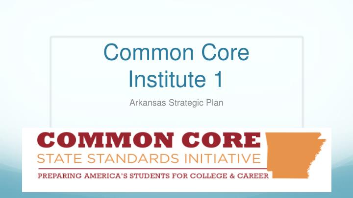 Common core institute 1