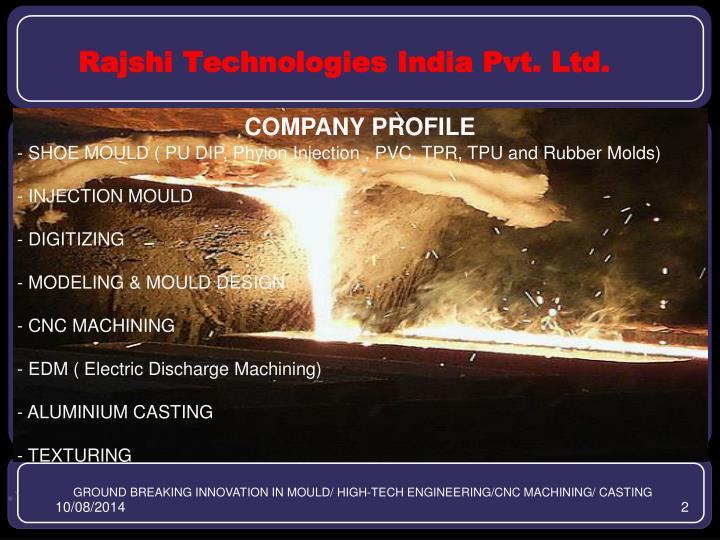 Rajshi Technologies India Pvt. Ltd.