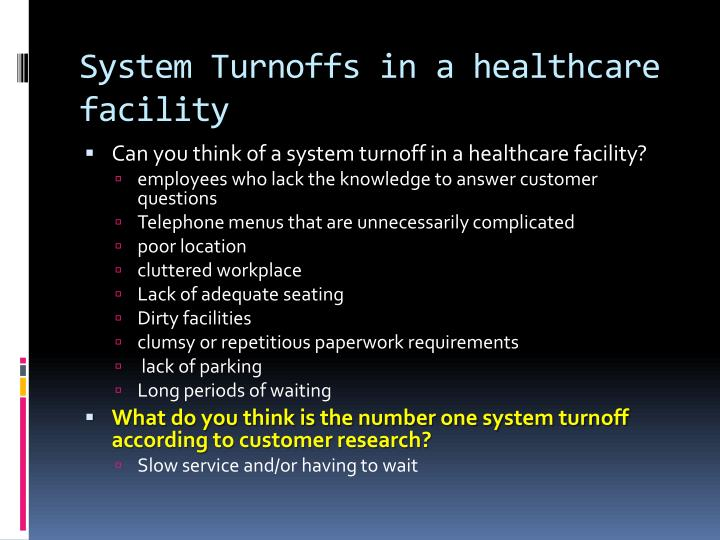System Turnoffs in a healthcare facility