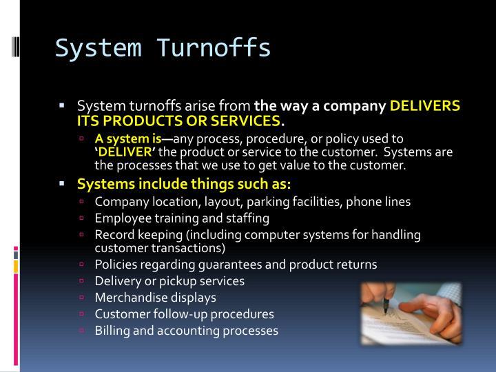 System Turnoffs