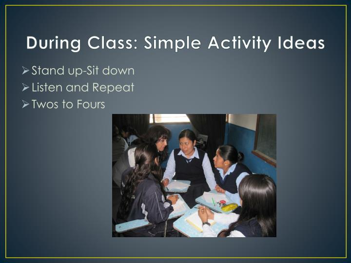During Class: Simple Activity