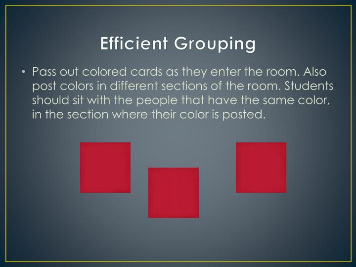 Efficient Grouping