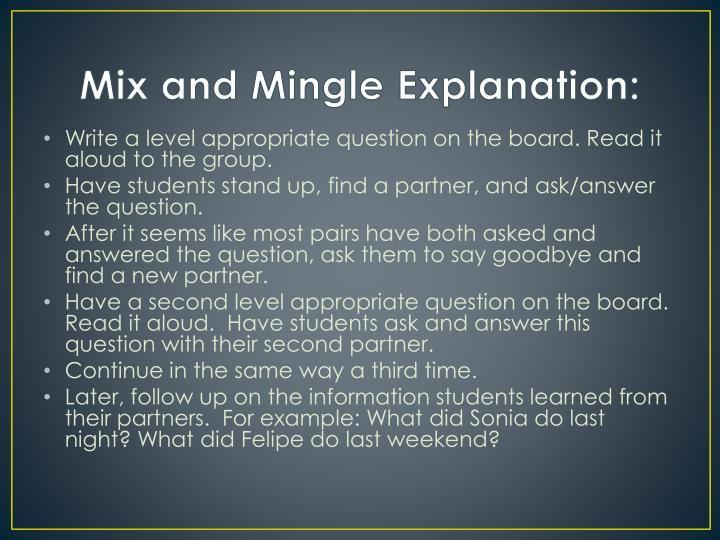 Mix and Mingle Explanation: