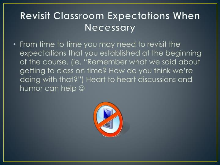 Revisit Classroom Expectations When Necessary