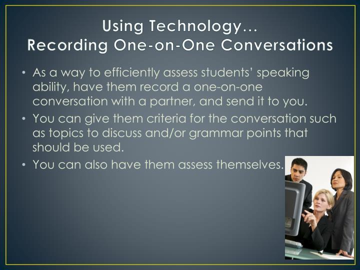 Using Technology…
