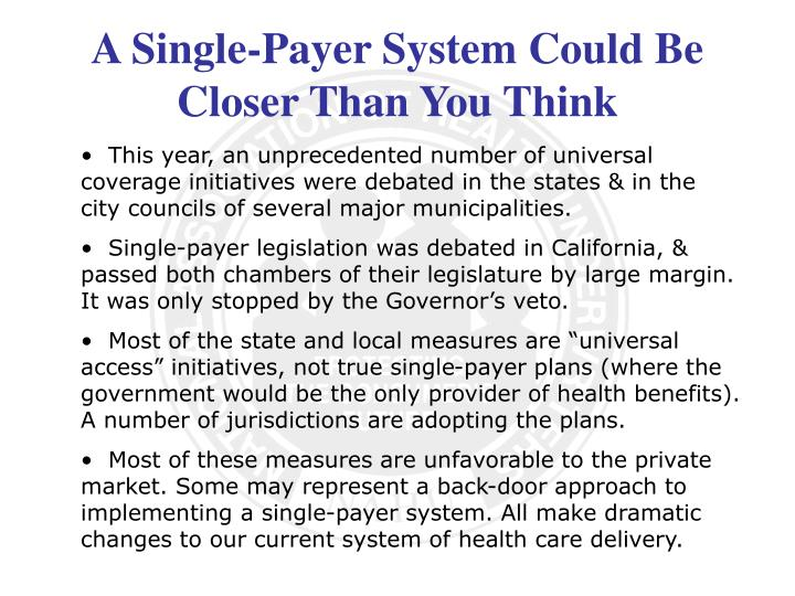 A single payer system could be closer than you think