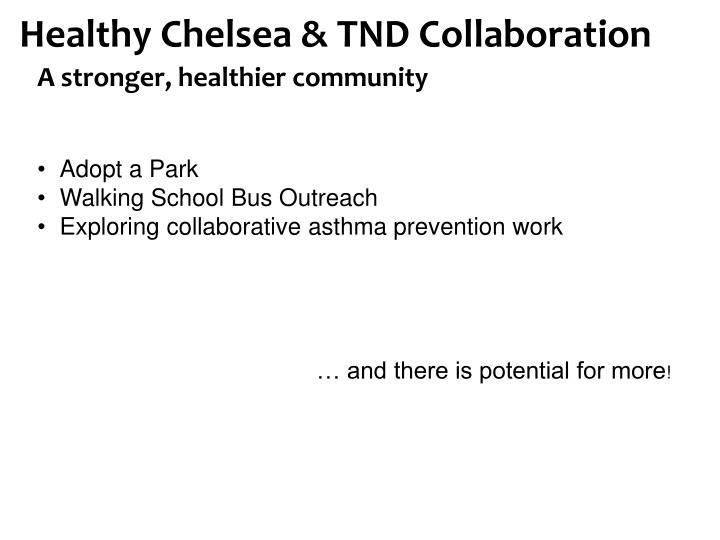 Healthy Chelsea & TND Collaboration