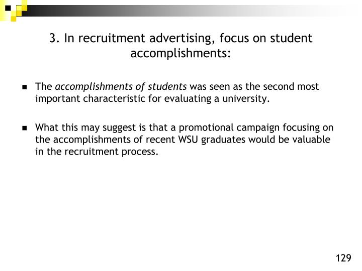 3. In recruitment advertising, focus on student accomplishments: