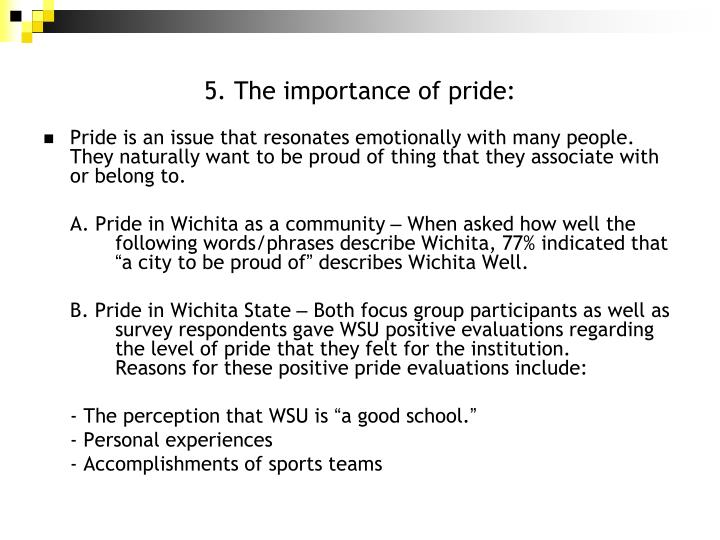 5. The importance of pride: