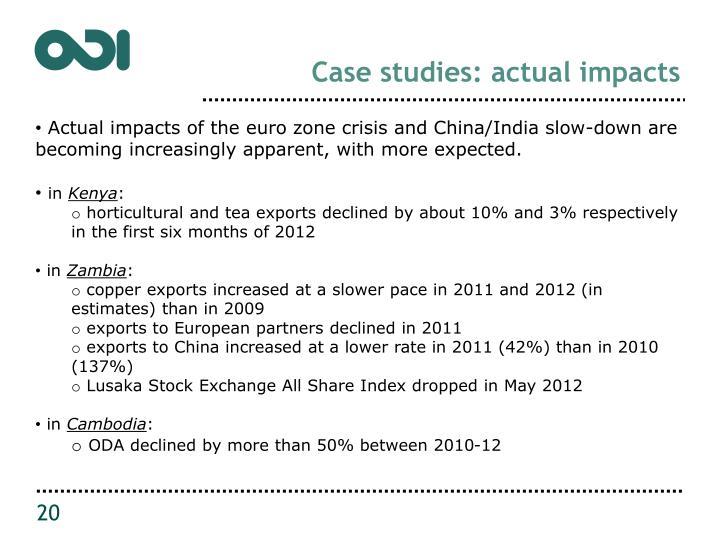 Case studies: actual impacts