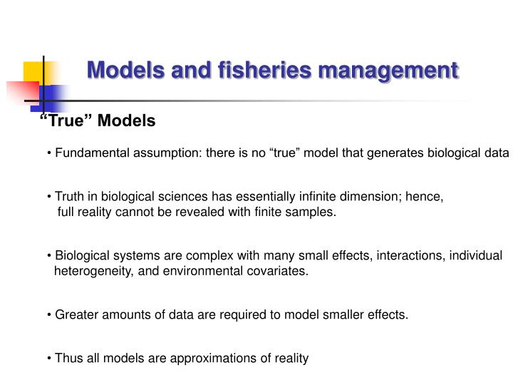 Models and fisheries management