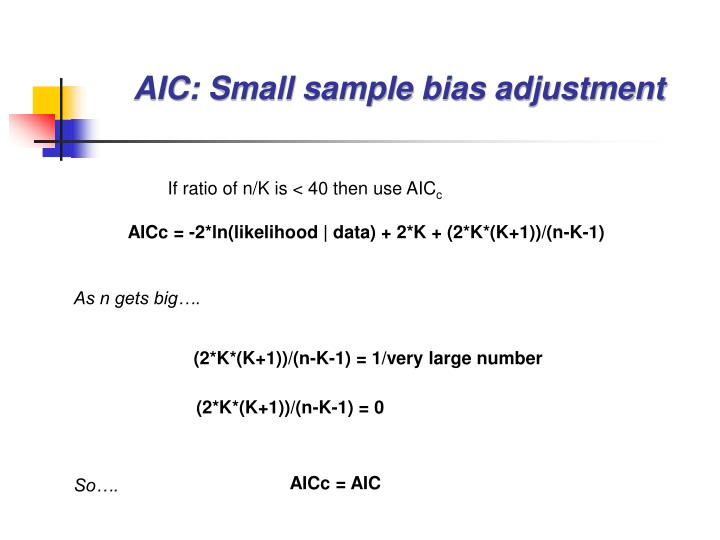 AIC: Small sample bias adjustment