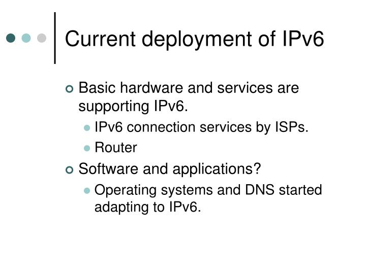Current deployment of IPv6