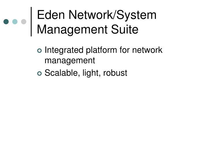 Eden Network/System Management Suite