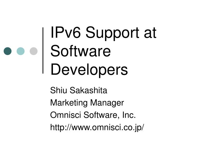 Ipv6 support at software developers