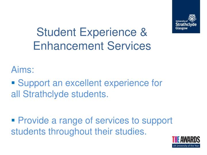 Student experience enhancement services