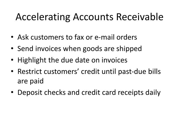 Accelerating accounts receivable