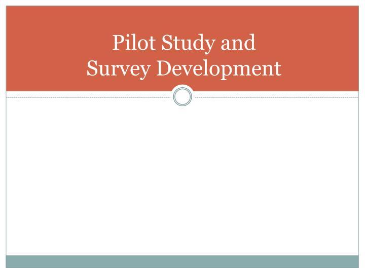 Pilot Study and