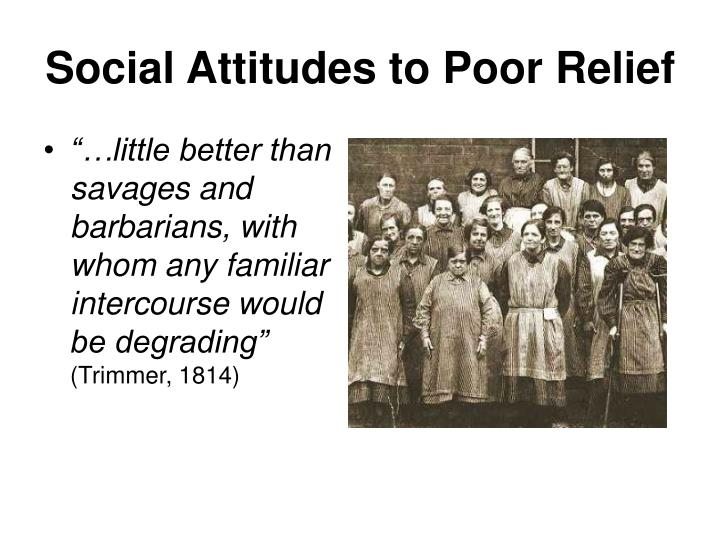 Social Attitudes to Poor Relief
