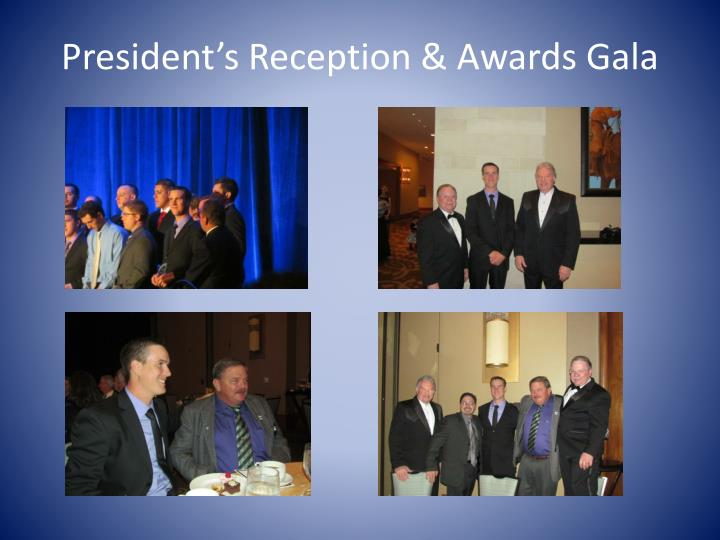 President's Reception & Awards Gala