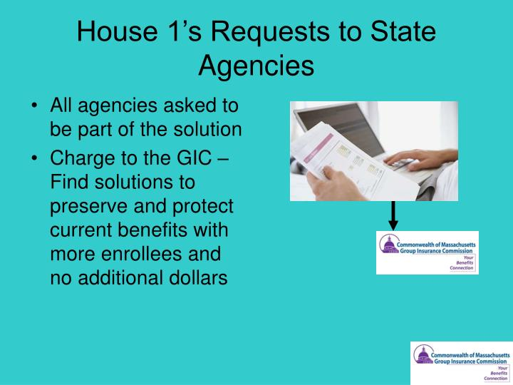 House 1's Requests to State Agencies