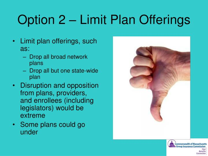 Option 2 – Limit Plan Offerings