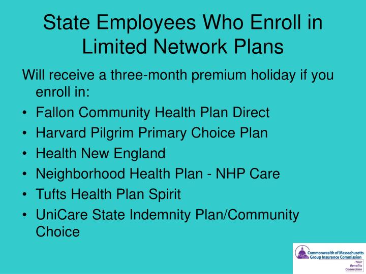 State Employees Who Enroll in Limited Network Plans