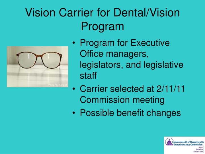 Vision Carrier for Dental/Vision Program
