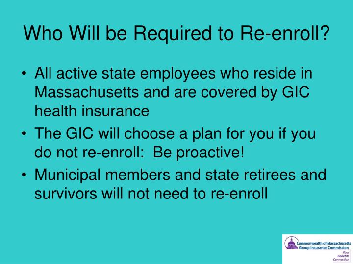 Who Will be Required to Re-enroll?