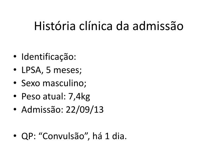 História clínica da admissão