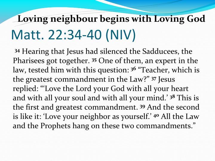 Matt. 22:34-40 (NIV)