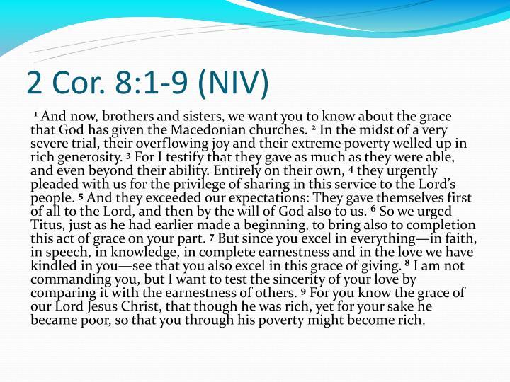 2 Cor. 8:1-9 (NIV)
