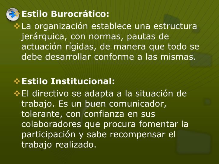 Estilo Burocrático: