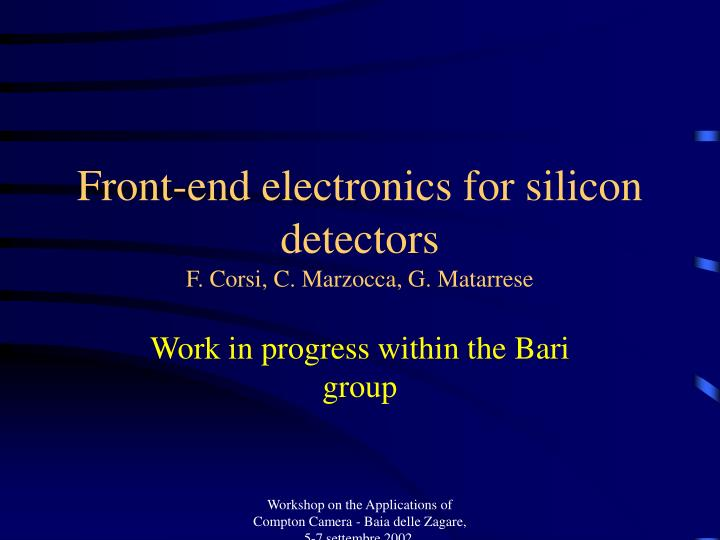 Front-end electronics for silicon detectors