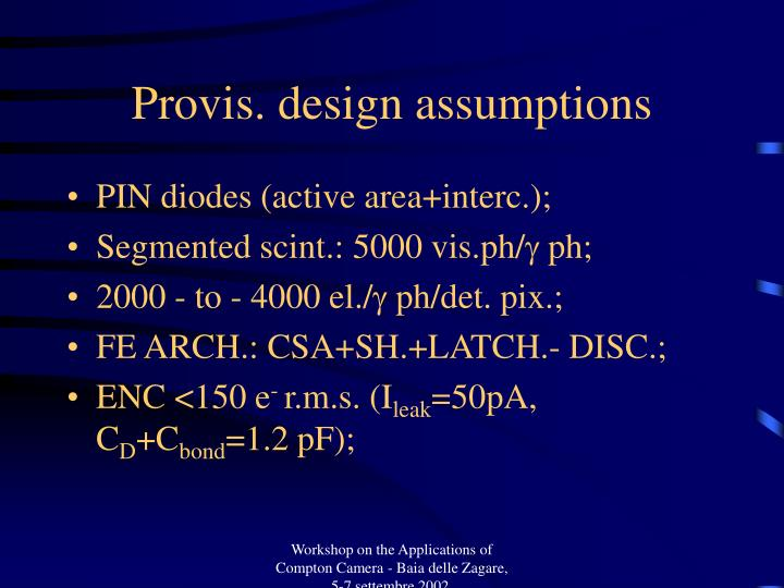 Provis. design assumptions
