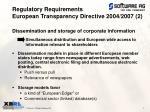 regulatory requirements european transparency directive 2004 2007 2