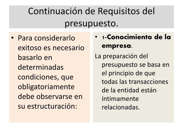 Continuación de Requisitos del presupuesto.