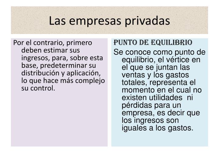 Las empresas privadas
