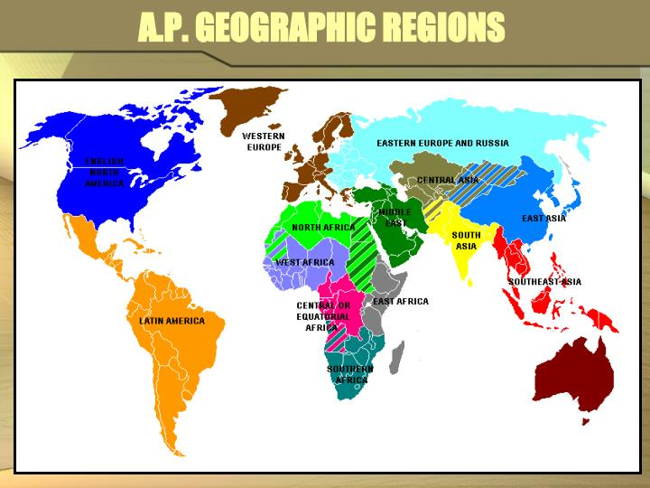 A.P. GEOGRAPHIC REGIONS