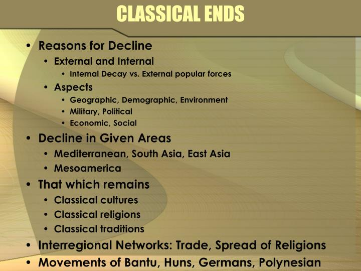 CLASSICAL ENDS