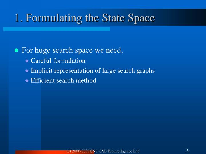 1. Formulating the State Space