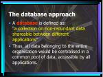 the database approach