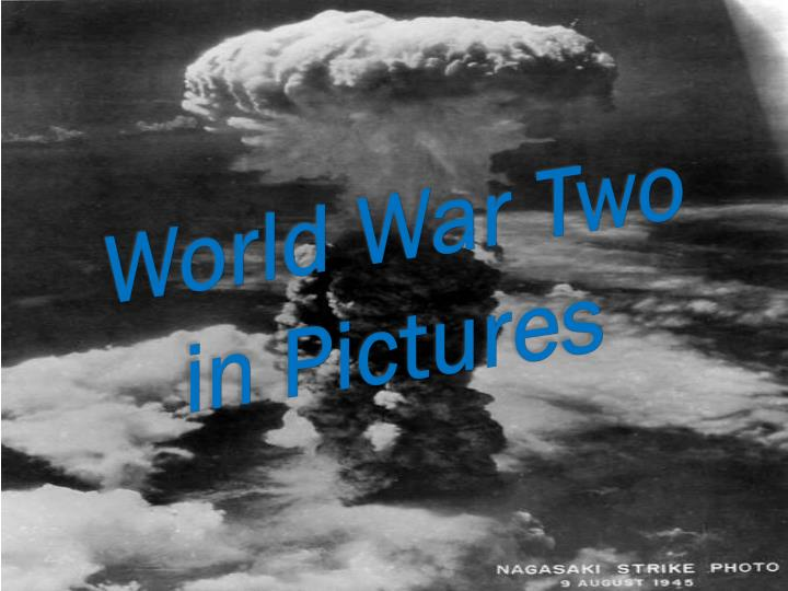 World war two in pictures