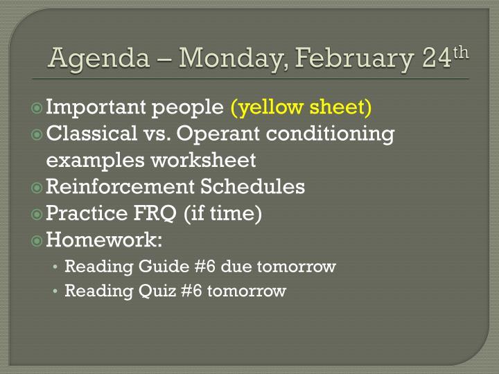 Agenda – Monday, February 24
