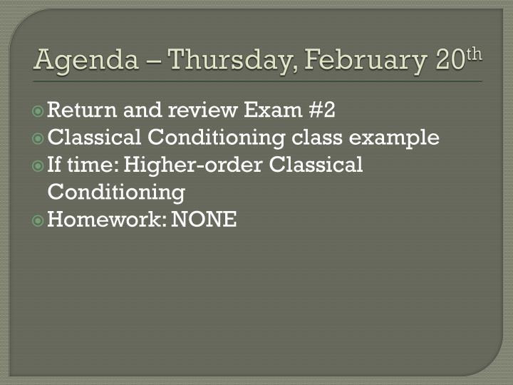 Agenda – Thursday, February 20